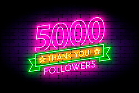 5000, 5K followers neon sign on the wall. Realistic neon sign with number of followers and thank you phrase on the ribbon with stars. Vector illustration for celebrating a large number of subscribers in social networks.