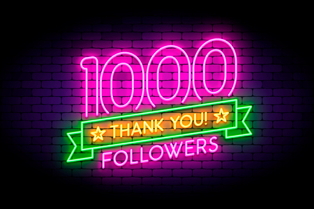 1000 followers neon sign on the wall. Realistic neon sign with number of followers and thank you phrase on the ribbon with stars. Vector illustration for celebrating a large number of subscribers in social networks.