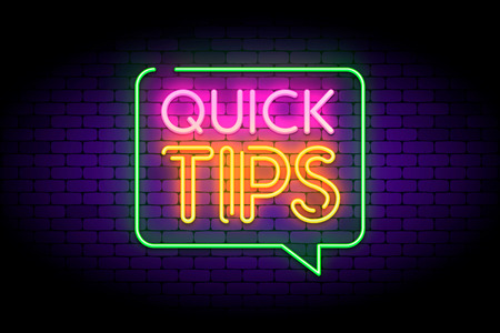 Quick tips, hint, helpful tricks in speech bubble with neon effect. Vector illustration on dark brick background. Çizim