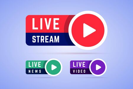 Live news, video and stream signs, buttons. Icons with play button and text -  live stream, live video and live news. Vector illustration.