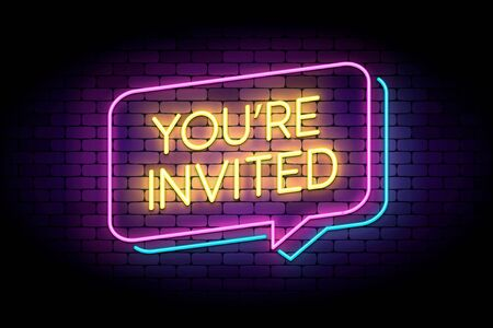 You are invited sign in glowing neon style on a wall. Neon speech bubbles. Vector illustration for marketing or advertisement.