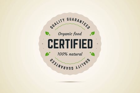 Organic food certified sign. Quality guaranteed. 100 percent natural product. Vector illustration stamp, label for green, eco, bio, natural certified products.