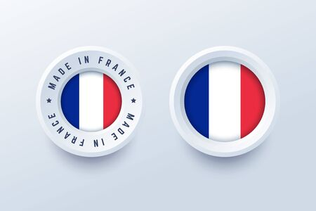 Made in France round label, badge, button, sticker with French national flag. Vector illustration in 3d style for French producers.