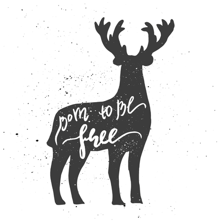 unprotected: Lettering composition. Phrase born to be free inscribed into deer silhouette. Ink splashes on white background.