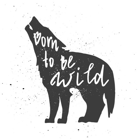 inscribed: Lettering composition. Phrase Born to be wild inscribed into wolf silhouette. Ink splashes on white background.