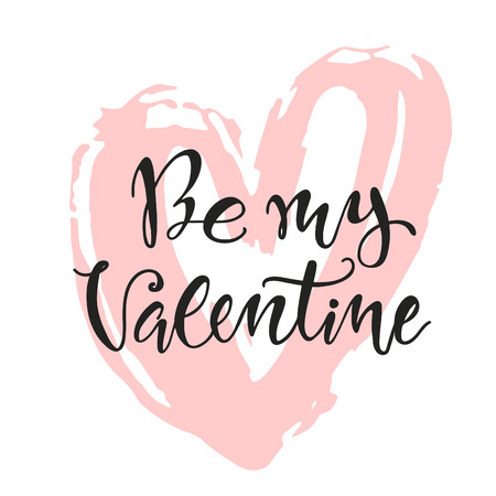 inky: Be my Valentine lettering poster. Rough inky hand drawn heart on white background. Romantic illustration to Valentines day. Illustration