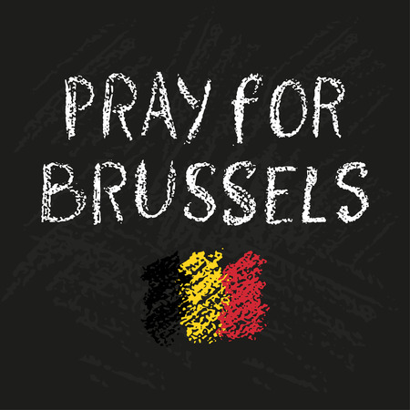 victims: Pray for Brussles chalk lettering. Trubute to victims of terrorism in Brussels airport. Chalkboard textures on background.