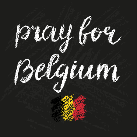 victims: Pray for Belgium chalk script lettering. Trubute to victims of terrorism in Brussels airport. Chalkboard textures on background. Illustration