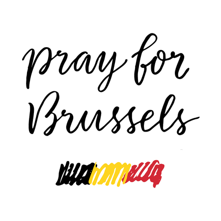 victims: Pray for Brussles lettering and sketched flag. Trubute to victims of terrorism in Brussels airport.