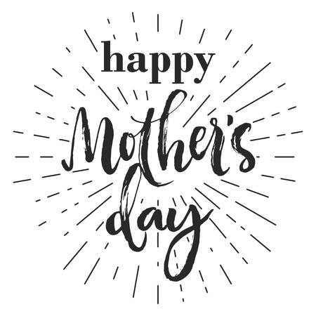 Happy mothers day typography greeting card. Isolated black  letters on white background. Rough brush strokes and rays.