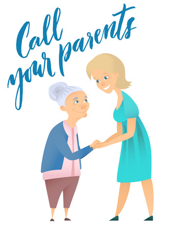 Illustration about old parent and woman. colorful cartoon people and brush lettering title - Call your parents.
