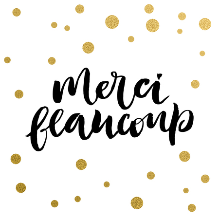 thanks a lot: Calligraphy print, text from French means Thanks a lot. Golden decorative vector polka dots. Isolated composition on white background for web projects, greetings cards, presentations templates. Illustration