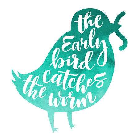Lettering proverb early bird catches the worm. Turquoise watercolor background in silhouette. Modern calligraphy style in isolated illustration.