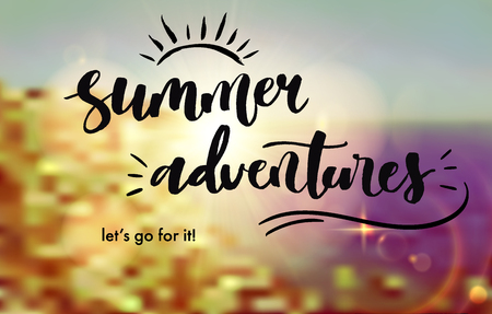 Summer adventures lettering on blurred sea coast background. Decorated with realistic sun and lens flare effect. Illustration