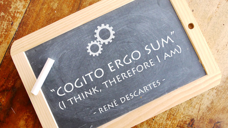 Cogito ergo sum. A Latin philosophical proposition by Descartes translated into usually you as I Think, Therefore I am. Banco de Imagens