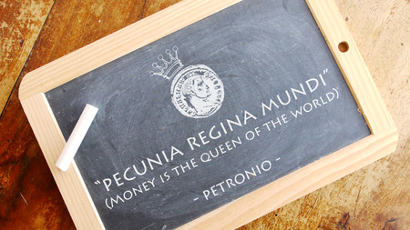 mundi: Pecunia Queen mundi. A Latin phrase That means Money is the queen of the world.