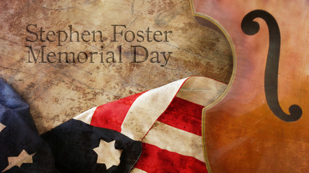 stephen: Stephen Foster Memorial Day. Violin US Flag and Wood