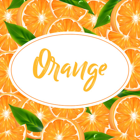 Label, sticker or background with realistic orange citrus. Vector 3d illustration with fruits