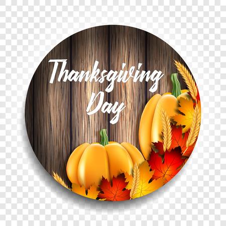 Ronde vectorillustratie voor Thanksgiving Day vakantie. Gele bladeren, tarwe oren en pompoenen op een houten achtergrond met een inscriptie. Stock Illustratie
