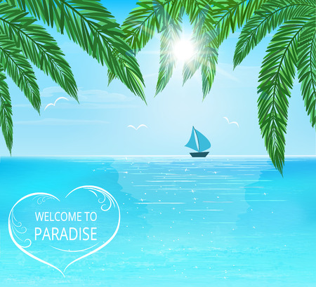 sailboard: sea, sailboard on horizon, palm leaves on foreground, sun with sunbeam, lettering welcome to paradise, vector illustration Illustration