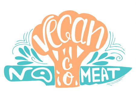 eco slogan: Go Vegan.No meat.Typographic print with broccoli and  knife.Hand draw inspirational eco poster.Healthy food vector illustration.Print posters,advertising banners,menus of restaurants and shops organic food,as well as T-shirts, badges,labels,bags and other Illustration
