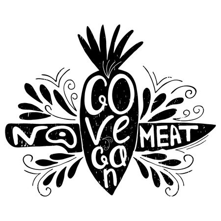 eco slogan: Go Vegan.No meat.Typographic print with carrot and  knife. inspirational eco poster.Healthy food  illustration.Print posters,advertising ,menus of restaurants and shops organic food,as well as T-shirts, badges,labels,bags and other design. Illustration