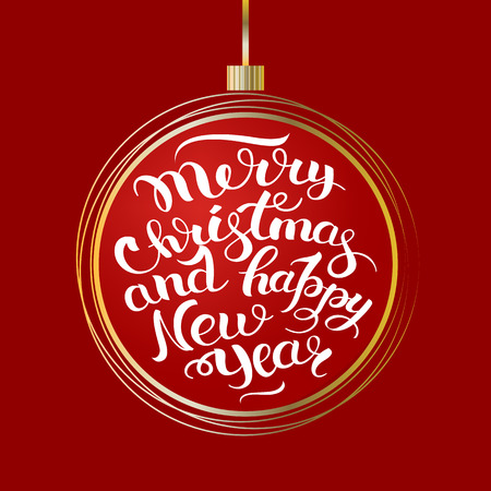Vector illustration of a holiday Christmas ball. Decorative tag. Postcard lettering happy new year, Merry xmas
