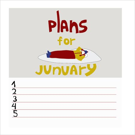 To-do list for junuary . Monthly plans. The picture is drawn by hand. The girl lies in the snow and smiles. Vector illustration concept in doodle style. Illustration