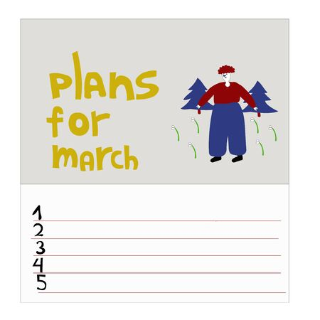 To-do list for March. Monthly plans. Man in the forest and snowdrops. Vector illustration concept.