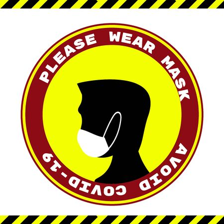 Please Wear Medical Mask Signage or Floor Sticker for help reduce the risk of catching coronavirus Covid-19. Vector sign