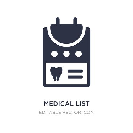 medical list icon on white background. Simple element illustration from Dentist concept. medical list icon symbol design.