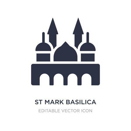 icona della basilica di san marco su sfondo bianco. Illustrazione semplice dell'elemento dal concetto dei monumenti. disegno di simbolo dell'icona della basilica di san marco.