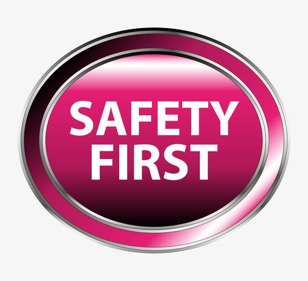 safety first: Safety first button
