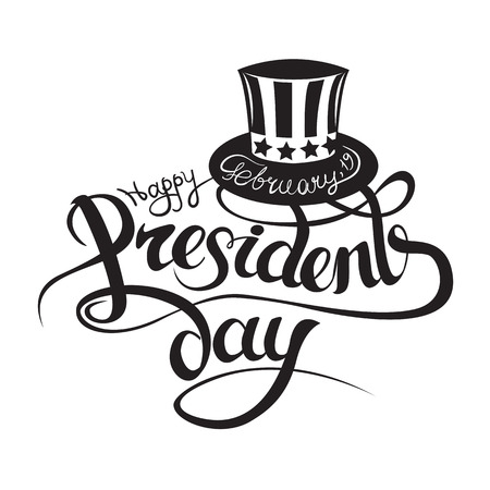 Happy President s day design background with uncle Sam hat. Handwritten lettering. Isolated image Illustration