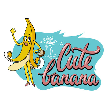 Cute unusual hand drawn print for textile with funny cartoon character of banana and hand written note. vector illustration