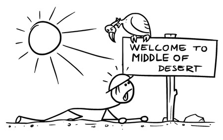 Cartoon vector doodle stickman crawling thirsty in middle of desert meet sign