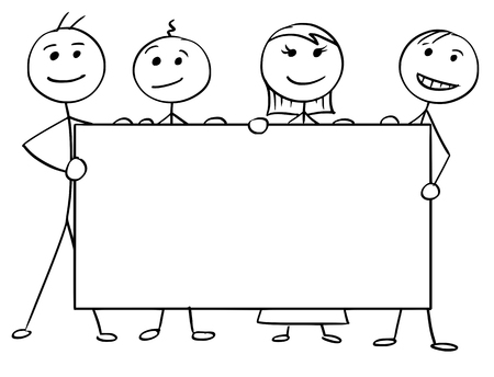 Cartoon vector stick man stickman drawing of four smiling people holding a large empty sign.