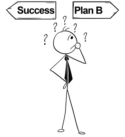 Cartoon stick man illustration of business man businessman doing decision on the crossroad with two arrows success and plan B.