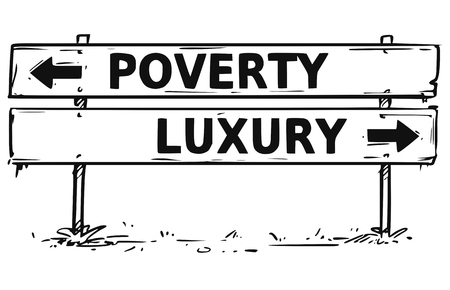Vector drawing of poverty or luxury road block arrow sign.