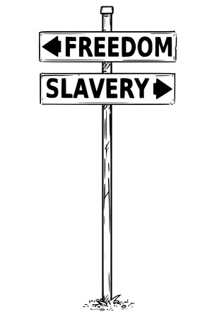 Vector drawing of freedom or slavery business decision traffic arrow sign. Illustration