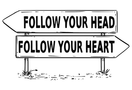 Vector drawing of follow your hear or heart business decision traffic arrow sign.