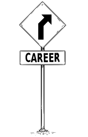 Vector drawing of curved road arrow traffic sign with career business text board.