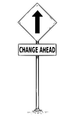 Dessin de panneau de signalisation flèche one way vectoriel avec le panneau de texte change ahead business.