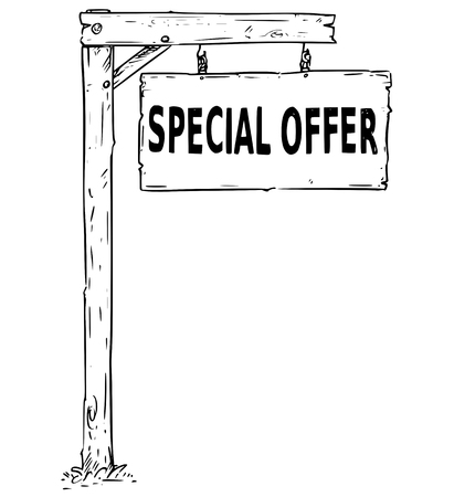 Vector drawing of hanging wooden sign board with  business text special offer.