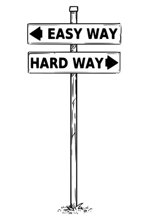 Vector drawing of easy or hard way decision traffic arrow sign. Illustration