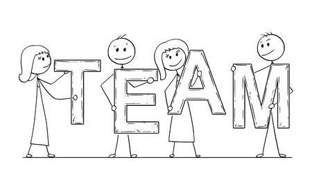 Cartoon stick man drawing conceptual illustration of business people, businessmen and businesswomen holding letters of word team. Business concept of teamwork and cooperation. Vettoriali