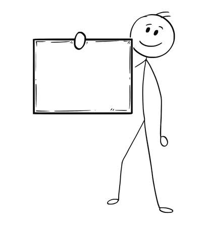 Cartoon stick man drawing conceptual illustration of businessman holding empty or blank sing in front of him.