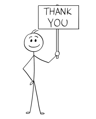 Cartoon stick man drawing conceptual illustration of happy smiling businessman holding sign with thank you text.