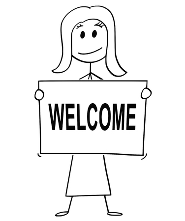 Cartoon stick man drawing conceptual illustration of woman or businesswoman holding large sign with welcome text. Иллюстрация