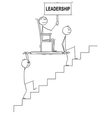 Cartoon stick drawing conceptual illustration of two men, businessmen or slaves carrying boss, manager or lord holding leadership sign upstairs in litter or sedan chair. Business concept of subordination, cooperation and teamwork.